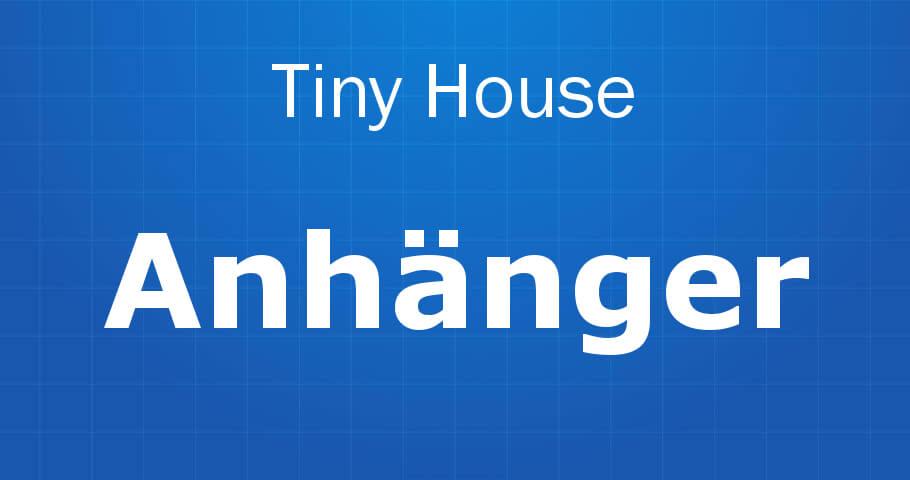 Tiny House Anhänger Banner