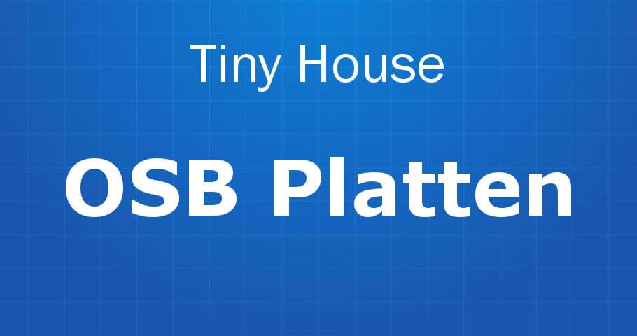 Tiny House OSBPlatten Banner